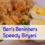 Recipe: Speedy Biryani (Ben's Beginners)